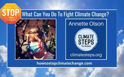 What Can I Do About Climate Change? | Annette Olson – Climate Steps