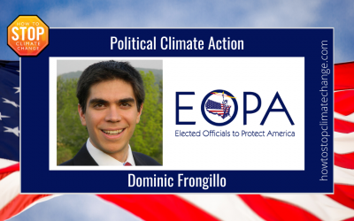 Political Climate Action: Dominic Frongillo – Elected Officials to Protect America
