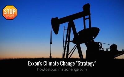 "Exxon's Climate Change ""Strategy"""