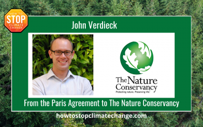 From the Paris Climate Agreement to The Nature Conservancy – John Verdieck