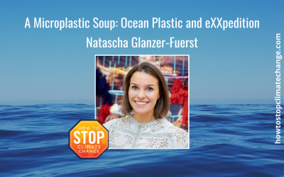 A Microplastic Soup: Ocean Plastic and eXXpedition – Natascha Glanzer-Fuerst